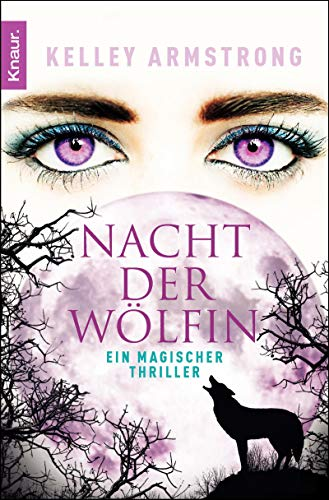 Die Nacht der Wölfin (3426507358) by Kelley Armstrong