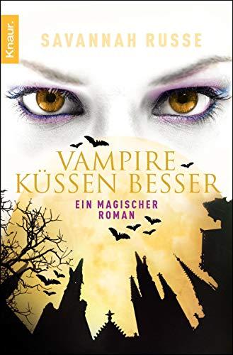 9783426507384: Vampire küssen besser: Sie ist schön, sie ist sexy - und gerade mal 450 Jahre alt