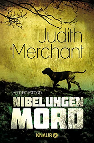 Nibelungenmord: Kriminalroman - Merchant, Judith