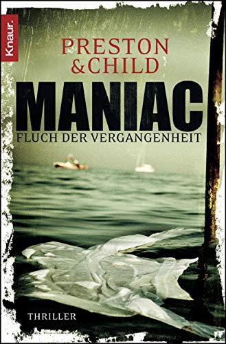 9783426509722: Pendergast 07. Maniac: Fluch der Vergangenheit