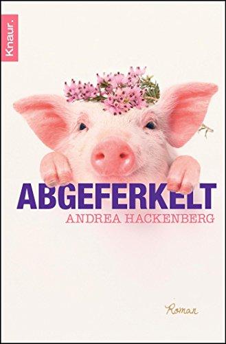 9783426511145: Abgeferkelt