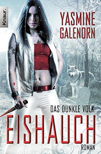 Das dunkle Volk 02: Eishauch (3426511169) by Yasmine Galenorn