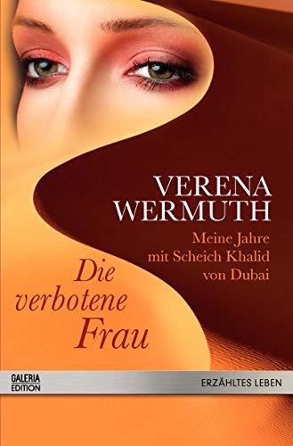Die verbotene Frau Verena Wermuth: Wermuth, Verena: