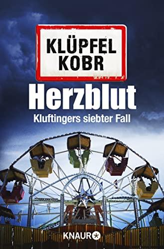 Herzblut: Kluftingers siebter Fall: Volker Klüpfel; Michael