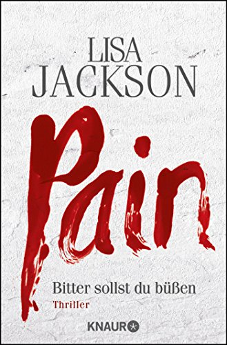 Pain (3426512114) by Lisa Jackson