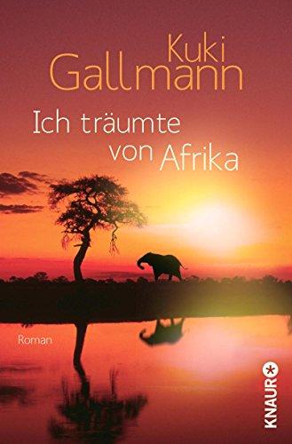 Ich träumte von Afrika (9783426512555) by [???]