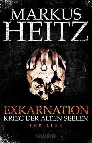 9783426516232: Exkarnation - Krieg der Alten Seelen