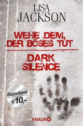 9783426516843: Wehe dem, der B�ses tut / Dark Silence: Zwei Romane in einem Band