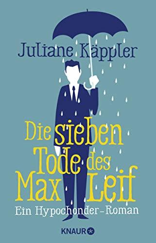 9783426517253: Die sieben Tode des Max Leif