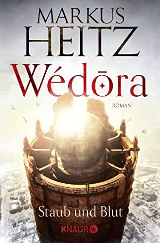 9783426517796: Wédora - Staub und Blut
