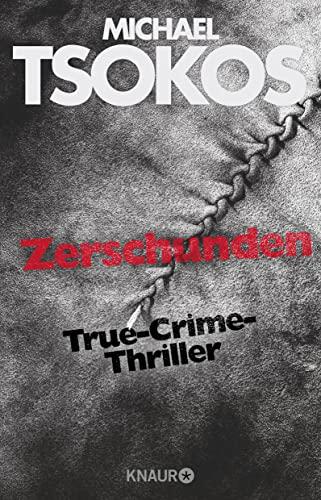 9783426517895: Zerschunden: True-Crime-Thriller