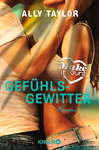 9783426518113: Make it count - Gefühlsgewitter