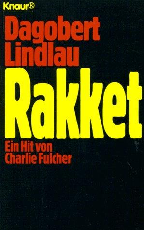 9783426600764: Rakket. Ein Hit von Charlie Fulcher. Roman.