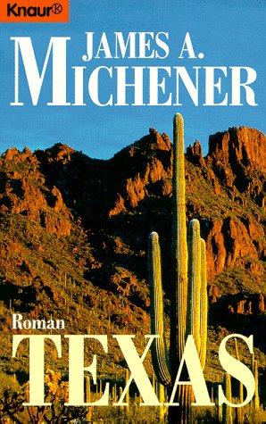 Texas. Roman.: James A. Michener