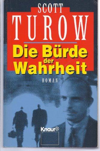 9783426601464: Die Bürde der Wahrheit. Roman.