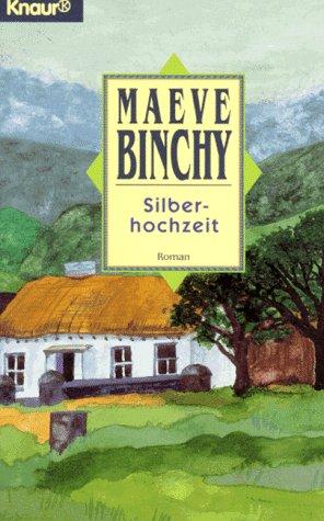 Silberhochzeit.: Binchy, Maeve