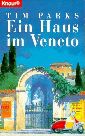 9783426602379: Ein Haus im Veneto