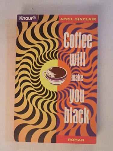 9783426603352: Coffee Will Make You Black: Roman
