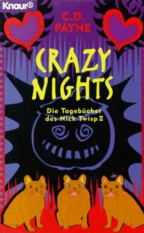 9783426603437: Crazy Nights. Die Tagebücher des Nick Twisp II