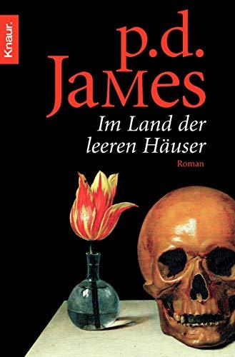 Im Land der leeren Häuser: P. D. James