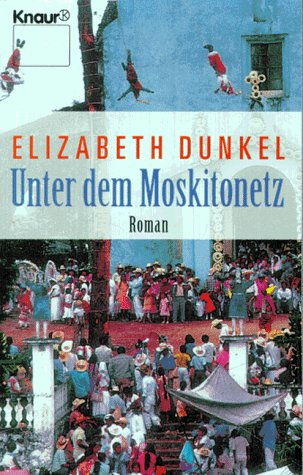 9783426603956: Unter dem Moskitonetz.