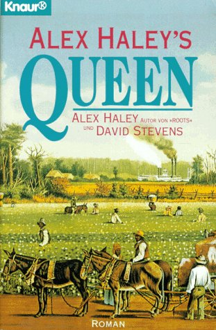 Queen (3426604531) by Alex Haley; David Steven