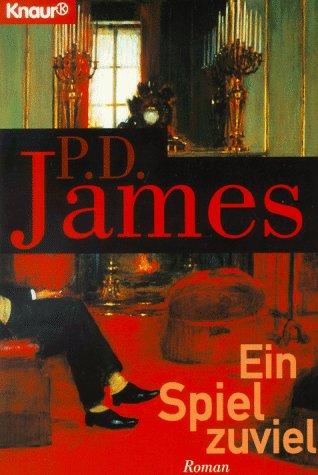 Ein Spiel zuviel: P D James