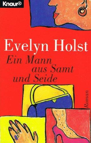 9783426606360: Ein Mann aus Samt und Seide. Ein frivoles Märchen.