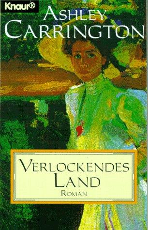 9783426607138: Verlockendes Land. Roman