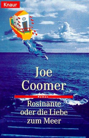 Rosinante oder die Liebe zum Meer Roman - Coomer, Joe
