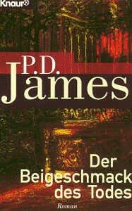 Der Beigeschmack des Todes: P D James