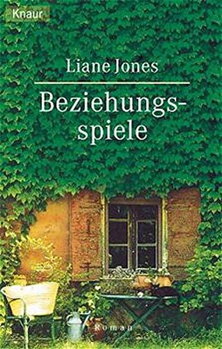 Beziehungsspiele.: Jones, Liane