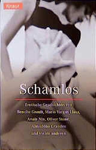 Schamlos. Erotische Geschichten (3426612437) by Groult, Benoite; Nin, Anais; Stone, Oliver; Menzel, Michael