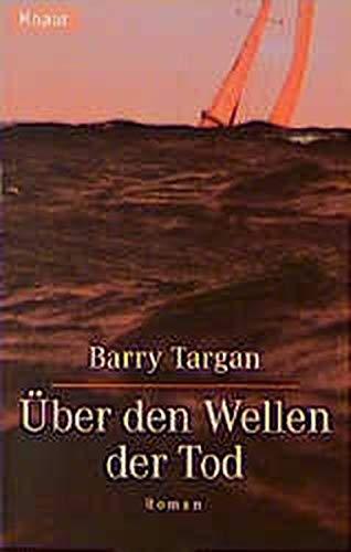 9783426612989: Über den Wellen der Tod.