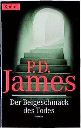 Der Beigeschmack des Todes: James, P. D.