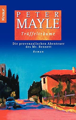 9783426617434: Trüffelträume: Die provenzalischen Abenteuer des Mr. Bennett (Hors Catalogue)