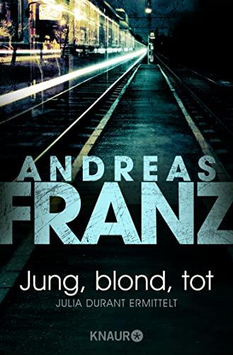 9783426617885: Jung, blond, tot