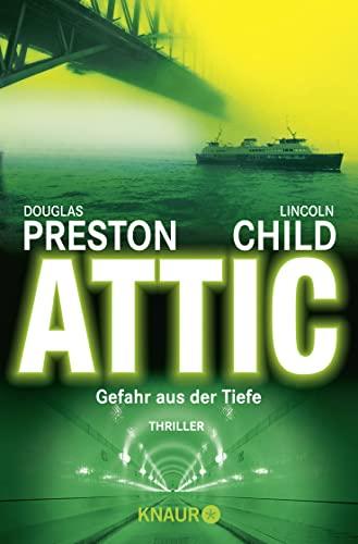 9783426618233: Attic: Gefahr aus der Tiefe