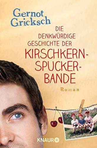 9783426618929: Die denkwürdige Geschichte der Kirschkernspuckerbande.