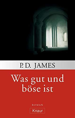 9783426619674: Was gut und böse ist (Adam Dalgliesh, #10)