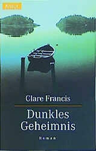Dunkles Geheimnis.: Francis, Clare