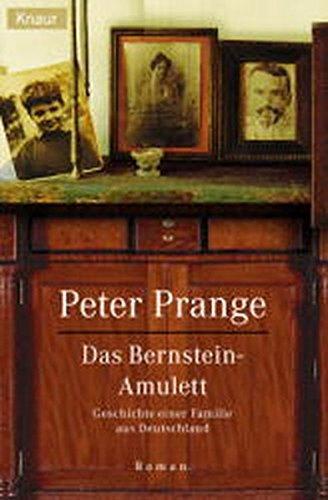 9783426621592: Das Bernstein- Amulett. Geschichte einer Familie aus Deutschland.
