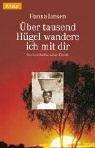 9783426623107: Über tausend Hügel wandere ich mit dir: Eine erschütternde Kindheit in Afrika