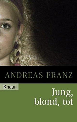 9783426623480: Jung, blond, tot