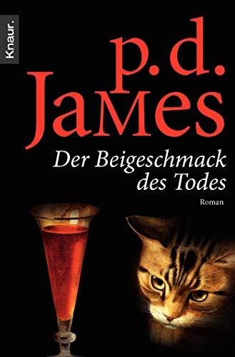 Der Beigeschmack des Todes.: D. James, P.: