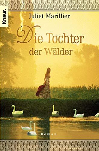 9783426625798: Die Tochter der Wälder. Die Sevenwater-Trilogie 01.