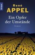 Ein Opfer der Umstände.: Rene Appel