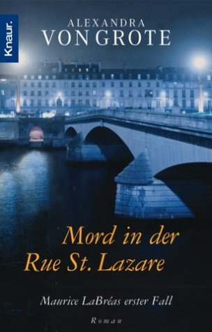 Mord in der Rue St. Lazare ? Maurice LaBreas erster Fall