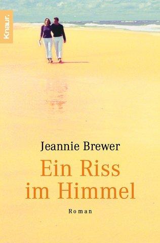 9783426627846: Ein Riss im Himmel by Brewer, Jeannie; Rupprecht, Uta