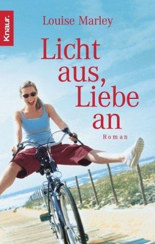 Licht aus, Liebe an (3426628120) by Louise Marley